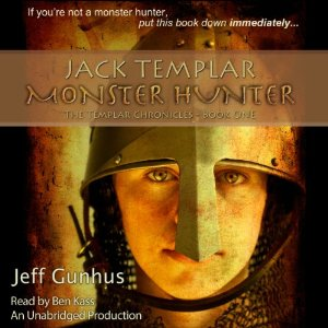 Jack Templar: Monster Hunter audiobook by Jeff Gunhus