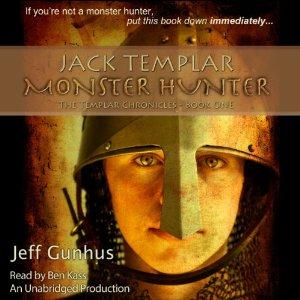 Jack Templar: Monster Hunter audiobook by Jeff Gunhus
