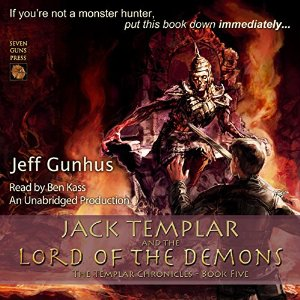 Jack Templar & the Lord of The Demons audiobook by Jeff Gunhus
