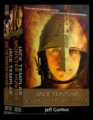 Jack Templar Monster Hunter Box Set: Books 1 & 2 Special Edition by Jeff Gunhus
